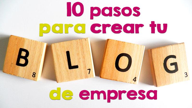 10-pasos-blog-empresa-destacada