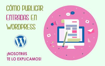Cómo publicar una entrada con WordPress