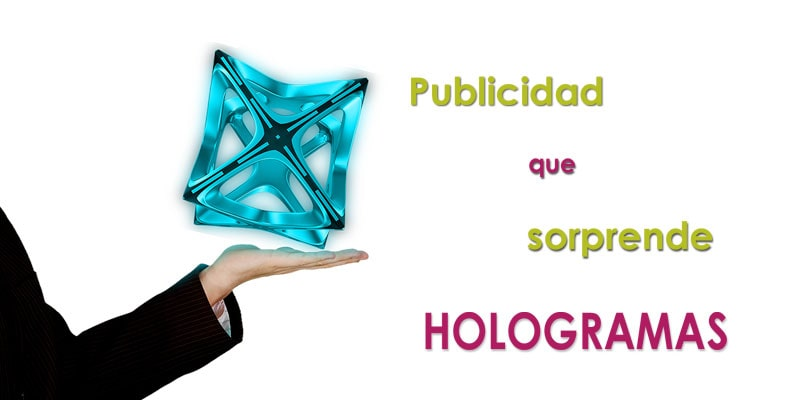 Cómo sorprender a tus clientes o audiencia: Soportes publicitarios originales: las proyecciones holográficas.