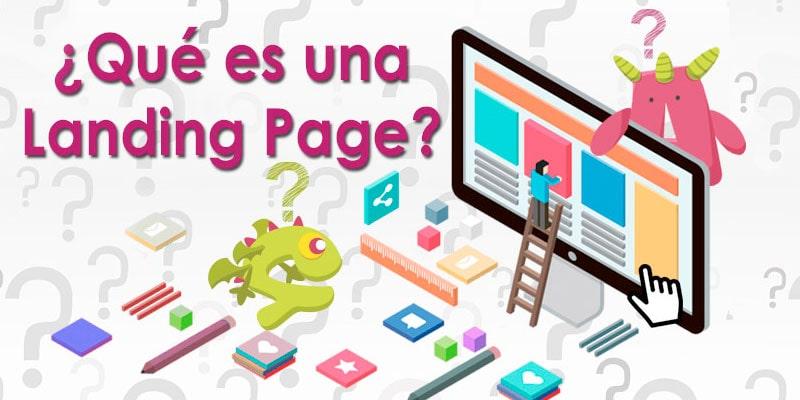 Qué es una la landing page y para qué sirve