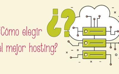 Cómo elegir el mejor hosting para tu página web