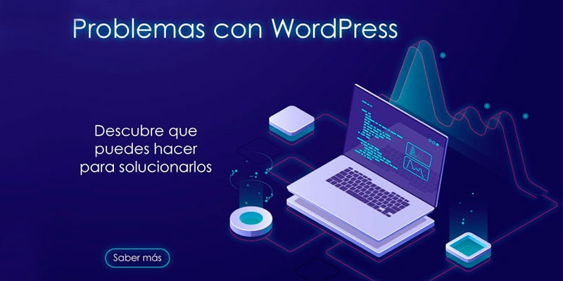 Problemas que pueden surgir por no tener actualizado tu WordPress