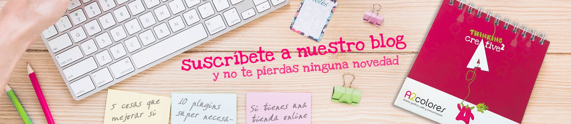 suscribete al blog de a2 colores