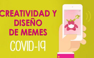 Creatividad y diseño de memes en el Coronavirus