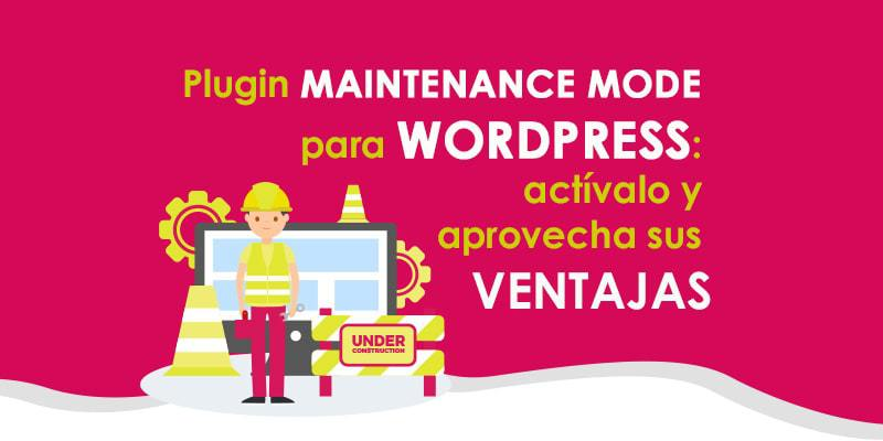 Plugin WP Maintenance Mode para WordPress