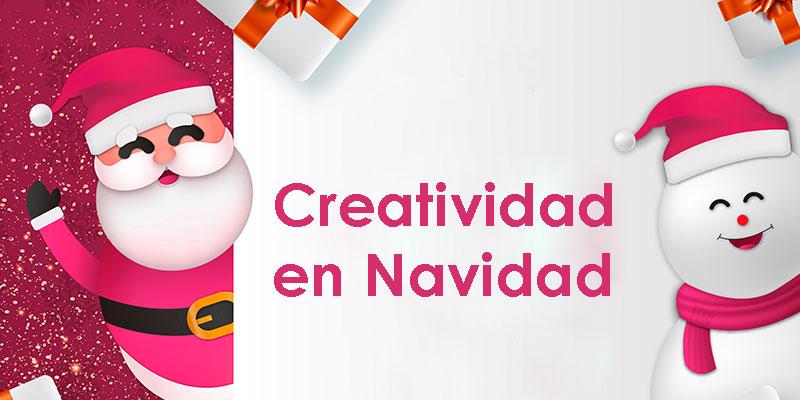 Creatividad en Navidad