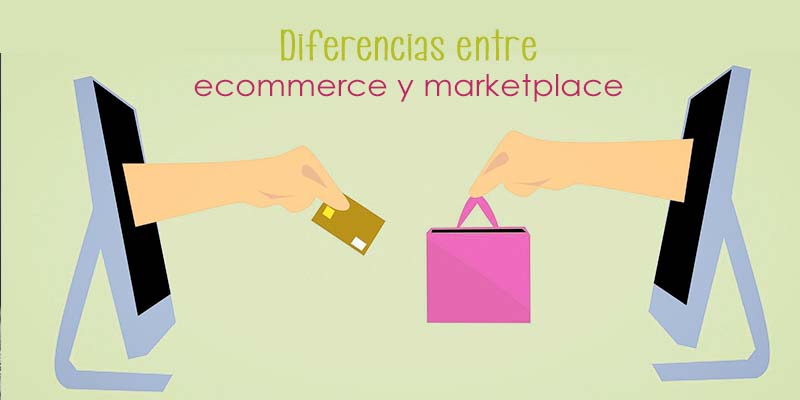 Diferencias entre ecommerce y Marketplace